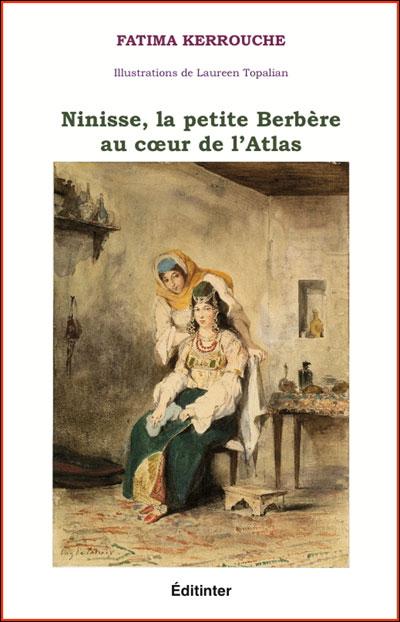 """Algérie - Fatima Kerrouche, auteur du livre """"Ninisse, la petite berbere'' dans Actualité éditoriale, vient de paraître 9782353280728"""