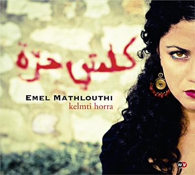 Emel+mathlouthi+kelmti+horra