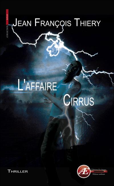 L'affaire Cirrus par Jean-François Thiery