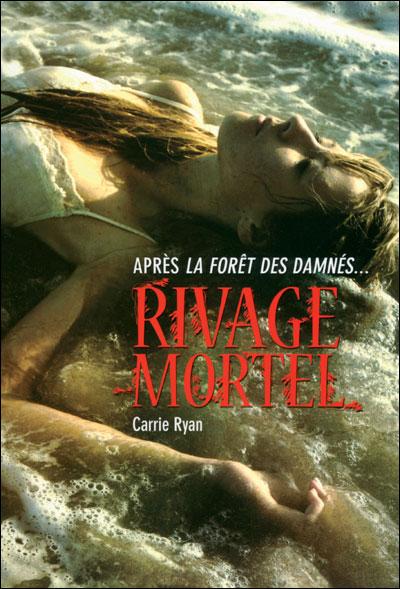 La forêt des damnés, Tome 2 : Rivage mortel 9782070696758