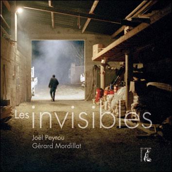 les invisibles - Peyrou Mordillat
