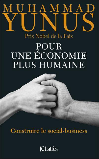 """""""Pour une économie plus humaine"""", M.Yunus"""