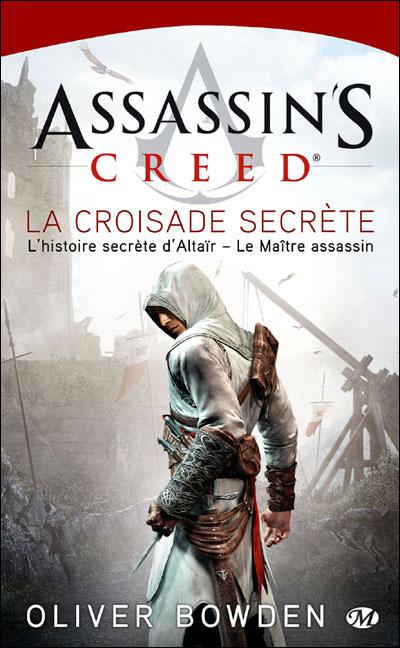 Assassin's creed t.3 ; la croisade secrete