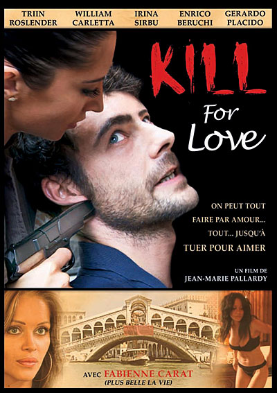 [MULTI] Kill For Love [FRENCH] [DVDRIP]