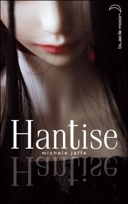 JAFFE Michelle - Hantise 9782012021549