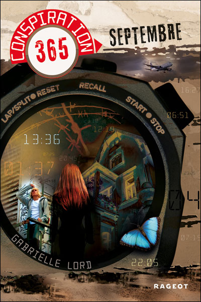 LORD Gabrielle - CONSPIRATION 365 - Tome 9 : Septembre 9782700234169