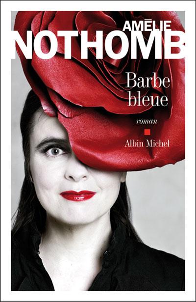 Amélie Nothomb - Barbe Bleue 9782226242969