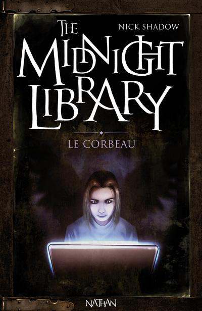 THE MIDMIGHT LIBRARY (Tome 09) LE CORBEAU de Nick Shadow 9782092527399