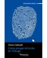 Descargar Cómo escapar de la isla de Villings , Poesía contemporánea española del XIX al XXI de