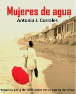 Descargar Mujeres de agua , Narrativa española deAntonia J. Corrales