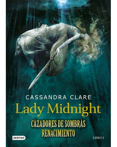 Lady Midnight Cazadores De Sombras Cassandra Clare