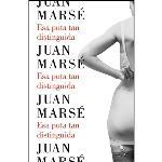 Descargar Esa puta tan distinguida deJuan Marsé
