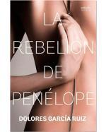 Descargar La rebelión de Penélope deDolores García Ruíz