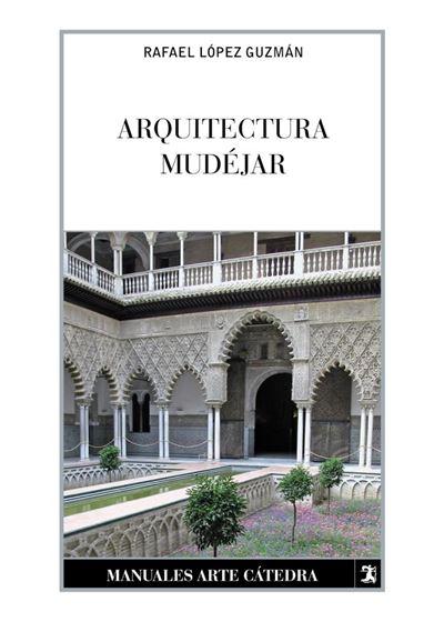 Arquitectura mud jar rafael l pez guzm n comprar libro for Arquitectura mudejar