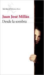 Descargar Desde la sombra - Libro firmado deJuan José Millás