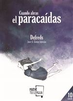 Descargar Cuando abras el paracaídas , Poesía - Poesía contemporánea española del XIX al XXI deDefreds