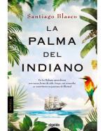Descargar La palma del indiano deSantiago Blasco