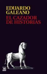 Descargar El cazador de historias deEduardo Galeano
