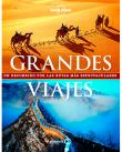 Lonely Planet: Grandes viajes