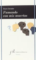 Descargar Fumando con mis muertos , Poesía deMiguel Noguera