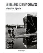 Descargar En mi barrio no había chivatos , Ciudades y provincias deArturo San Agustín