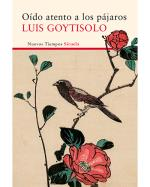 Descargar Oído atento a los pájaros , Narrativa española deLuis Goytisolo