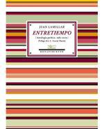 Descargar Entretiempo: Antología poética (1982 - 2009) , Literatura y ficción deMiguel de Cervantes Saavedra