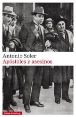 Descargar Apóstoles y asesinos , Narrativa española deAntonio Soler