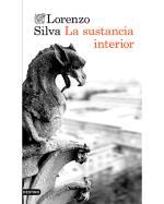 Descargar La sustancia interior , Narrativa española deLorenzo Silva