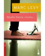 Descargar Ojalá fuera cierto , Narrativa extranjera del XIX al XXI en bolsillo deMarc Levy