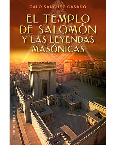 Obelisco El templo de Salomón y
