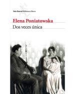 Descargar Dos veces única , Narrativa hispanoamericana deElena Poniatowska