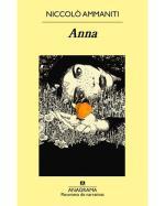 Descargar Anna , Narrativa extranjera deNiccolò Ammaniti