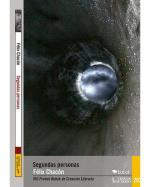 Descargar Segundas personas , Narrativa española deFélix Chacón