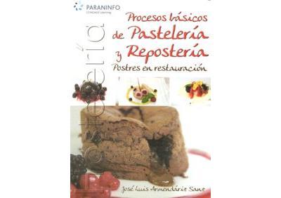 Procesos basicos de pasteleria y reposteria jose luis Procesos de cocina jose luis armendariz