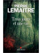 Descargar Trois jours et une vie , En otros idiomas - Literatura en francés de