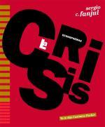 Descargar La crisis. Econopoemas , Poesía - Poesía contemporánea española del XIX al XXI deRoald Dahl