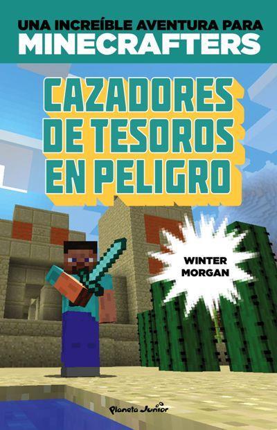 Minecraft. Cazadores de tesoros en peligro, Winter Morgan