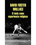 Descargar El tenis como experiencia religiosa deDavid Foster Wallace