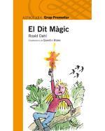 Descargar El dit magic , Infantil 9 a 12 años - Literatura 9 a 12 años deRoald Dahl