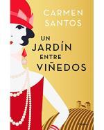 Descargar Un jardín entre viñedos , Narrativa española deCarmen Santos