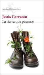 Descargar La tierra que pisamos. Libro firmado deJesús Carrasco