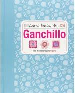 Curso básico de... Ganchillo