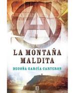 Descargar La montaña maldita deBegoña García Carterón