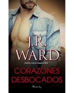 Descargar Corazones desbocados deJ. R. Ward