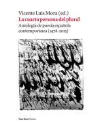Descargar La cuarta persona del plural , Poesía contemporánea española del XIX al XXI deLafcadio Hearn