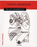 Descargar Tanta ansiedad , Poesía deTálata Rodríguez