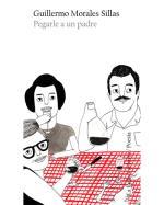 Descargar Pegarle a un padre , Poesía contemporánea española del XIX al XXI deJohn Berger