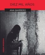 Descargar Diez mil años , Literatura deAna Barrero
