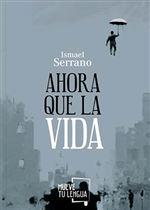 Descargar Ahora que la vida , Literatura deIsmael Serrano